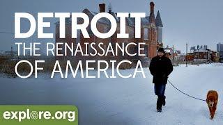 Detroit - The Renaissance of America | Explore Films