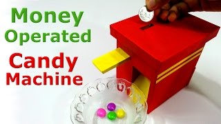 How to make Money Operated Candy Machine