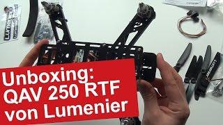 Unboxing: Lumenier QAV 250 RTF Mini-FPV-Quadrocopter | deutsch | Quadrocopter / Drohne | Lumenier