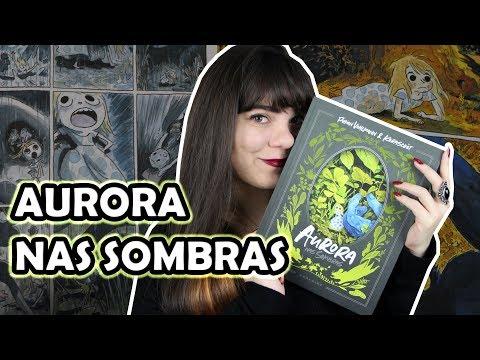 Aurora nas Sombras - Fabien Vehlmann & Kerascoët [RESENHA]