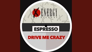 Drive Me Crazy (Dindon Extended Mix)