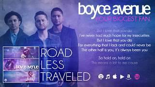 Boyce Avenue - Your Biggest Fan (Lyric Video)(Original Song) on Spotify & Apple