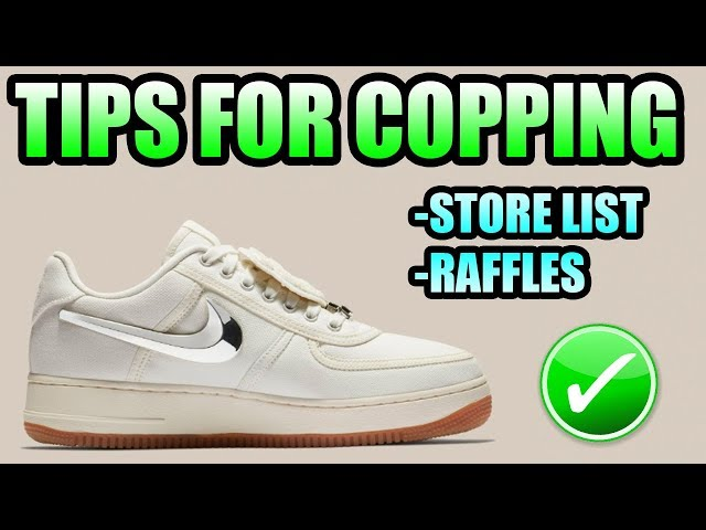 Tips For Copping The TRAVIS SCOTT AIR FORCE 1 SAIL !   RAFFLES + STORE LIST For The Travis Scott AF1