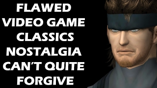 Flawed Video Game Classics Nostalgia Can't Quite Forgive
