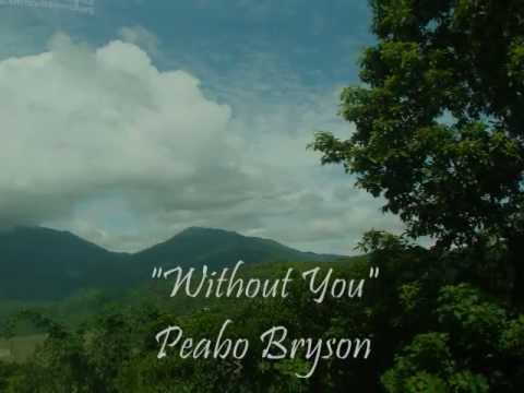 Without You - Peabo Bryson & Regina Belle