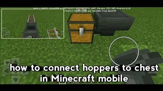 How to connect hoppers to chest and rail ( Minecraft mobile )