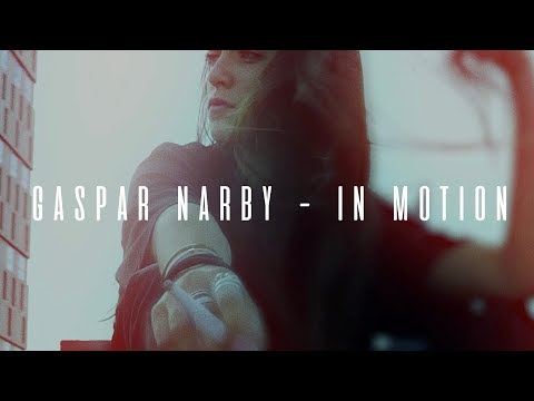 Gaspar Narby - In Motion (feat. Tancrede) [Official Music Video]