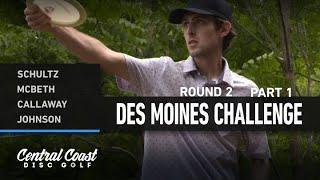 2021 Des Moines Challenge - Round 2 Part 1 - Shultz, McBeth, Callaway, Johnson
