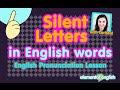 الحروف التى لا نتطق فى اللغة الانجليزية Silent Sounds in English