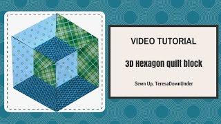 2 Minute Video Tutorial: 3D Hexagon Quilt Block