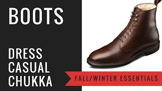Mens Fall & Winter Leather Boots | How To Wear Mens Boots - Dress, Casual, Work, Chukka, Lace-Up