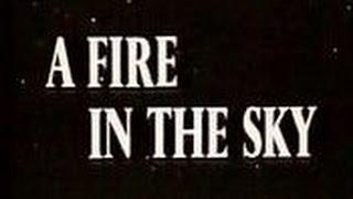 A Fire in the Sky (1978)