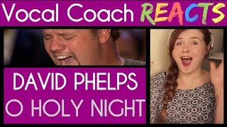 Vocal Coach Reacts to David Phelps singing O Holy Night