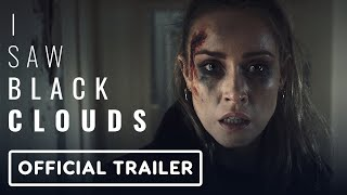 I Saw Black Clouds - Official Teaser Trailer by IGN