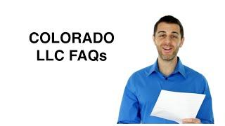 Colorado LLC FAQs - Starting an LLC in Colorado