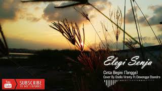 Cinta Begini   Tangga (Cover Osella Viranty Ft Dewangga Elsandro)