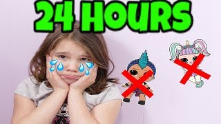 24 Hours with No LOL Dolls! 24 Hour Challenge in My Room
