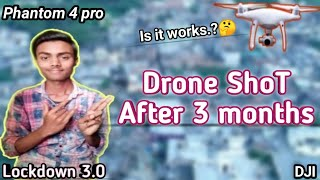 DJI Phantom 4 pro flying after 3 months ????Is it works / India 2020 ,drone shots /phantom 4 pro video