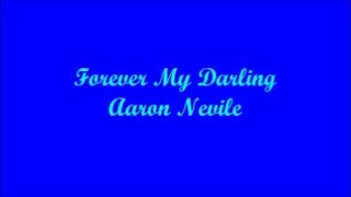 Pledging My Love (AKA: Forever My Darling) - Prometiendo Mi Amor - Aaron Neville (Lyrics - Letra)