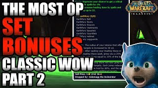The Most OP Set Bonuses in Classic WoW! [PART 2]