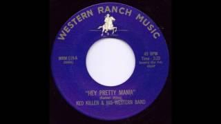 Hey Pretty Mama - Ked Killen