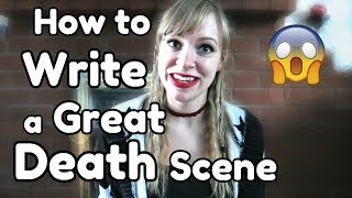 How to Write a Great Death Scene - WritersLife.org