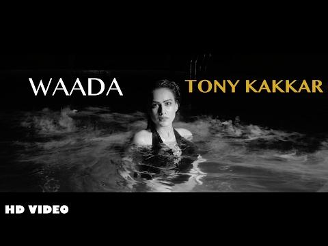 Waada  Tony Kakkar