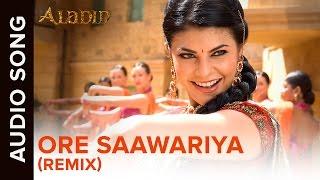 O Re Saawariya (Remix) Song | Aladin | Amitabh Bachchan