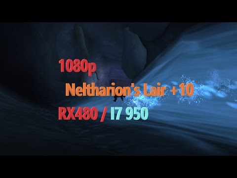 WoW + Neltharion's Lair +10 + Frame rate + Ultra settings