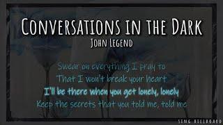 [1 Hour with Lyrics] John Legend - Conversations in the Dark