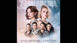 Sissi Martins - Don't Try (Genérico Prisioneira)