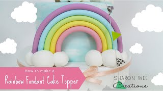 How To Make A Fondant Rainbow Cake Topper