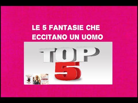 Top5 👍Le 5 fantasie sessuali che eccitano gli uomini