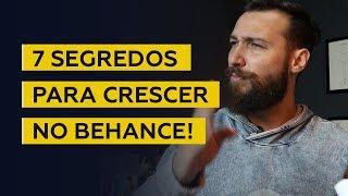 7 SEGREDOS PARA CRESCER NO BEHANCE \ Pedro Panetto