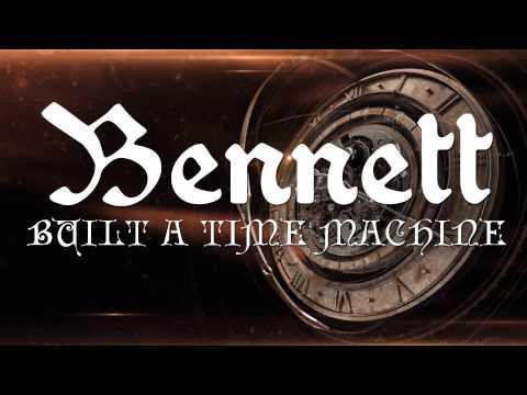 Bennett Built a Time Machine cover