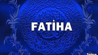 Fatiha Suresi Türkçe Okunuşu Ve Anlamı