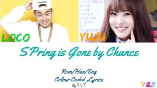 Yuju & Loco - Spring is gone by the chance (Han/Rom/Eng)
