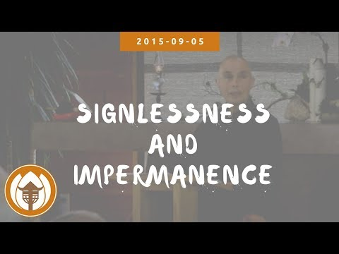 Signlessness and Impermanence