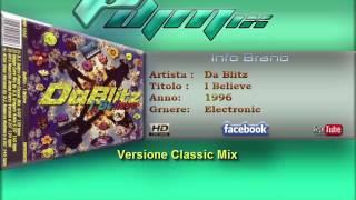 Da Blitz - I Believe (1996 Classic Mix)