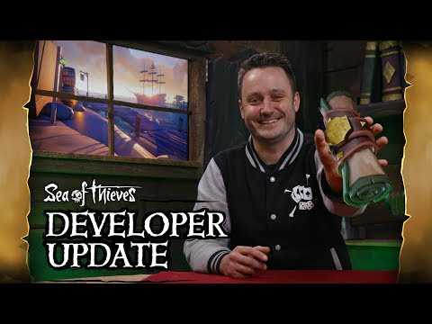 Official Sea of Thieves Developer Update: February 14th 2019