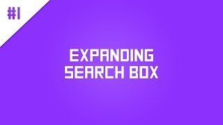 How To: Create A Sleek Expanding Search Box [HTML, CSS, jQuery]