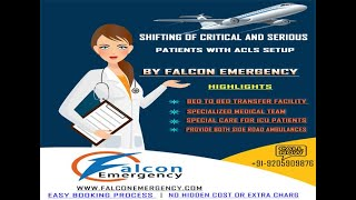 Get Quality Services Provided by Falcon Train Ambulance from Patna to Delhi