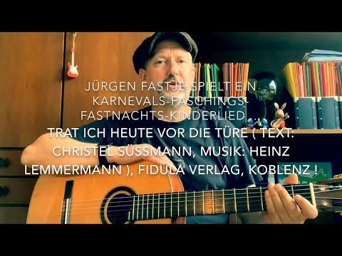 Trat ich heute vor die Türe ( Text: Christel Süßmann, Musik: Heinz Lemmermann  ), h.v. JF. !
