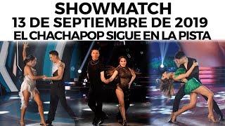 Showmatch   Programa 130919 | El #ChaChaPop Sigue En La Pista