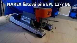 preview picture of video 'elektro nářadí Narex Česká Lípa -  Listová pila EPL 12-7 BE Podzimní novinka NAREX 2013'