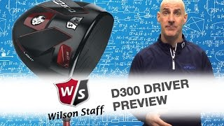 Wilson Staff D300 Driver Preview