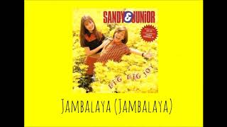 Jambalaya (Jambalaya) - Sandy & Junior