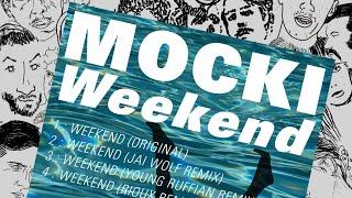 Mocki - Weekend (Rioux Remix)