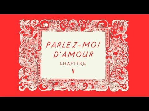 [ PARLEZ-MOI D'AMOUR - CHAPITRE V ]
