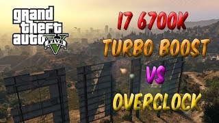 GTA 5 - i7 6700K Turbo Boost vs Overclocked i7 6700K [ Benchmark ]